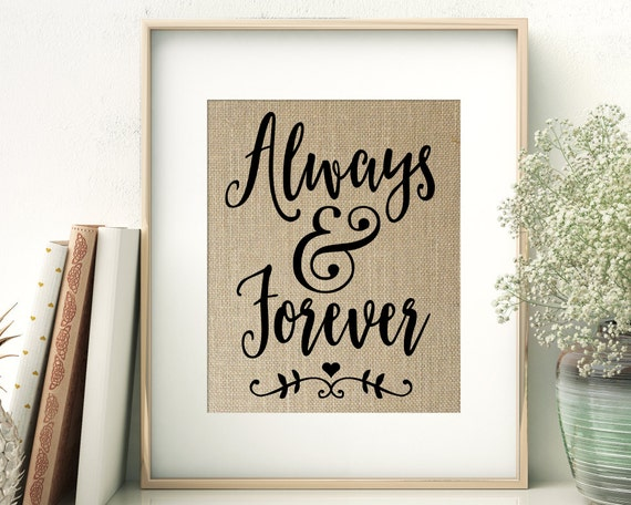 Always & Forever Always And Forever Love Quote By