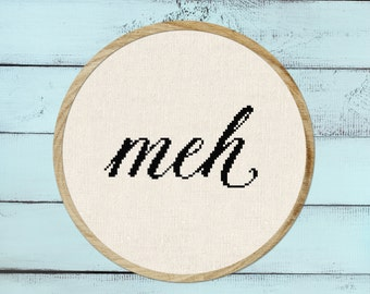 meh. Two Versions Solid Black and Speckled Cursive Text Modern Simple Cross Stitch Pattern PDF Instant Download