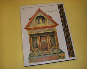Dollhouses by Valerie Jackson, collector's guide, vintage book 1992 - selecting, restoring, and enjoying new and vintage dollhouses