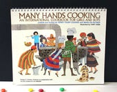 Many Hands Cooking Cookbook. 1970s vintage UNICEF cook book for children. First Edition.