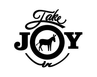 Take Joy In Donkey Decal