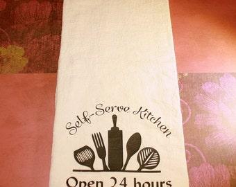 Flour Sack Towel - Self Serve Kitchen Open 24 Hours - Decorative Dish Towel