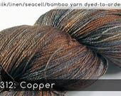 DtO 312: Copper (a RavensWing color) on Silk/Linen/Seacell/Bamboo Yarn Custom Dyed-to-Order