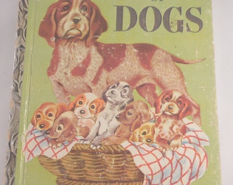 Little Golden Book of Dogs 1952 First Printing A