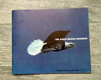 Vintage Aircraft Brochure, 1967 Pratt & Whitney Aircraft Book The Eagle Means Business, King Air, Twin Otter, Sabreliner, Jetstar, DC-9, 737