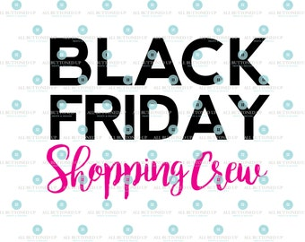 Black Friday Shopping Crew cut file: svg, dxf