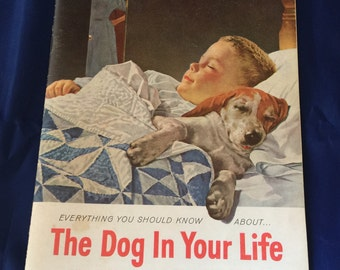 The Dog In Your Life collectible advertising book 1958 Friskies Book Dog Care SWEET