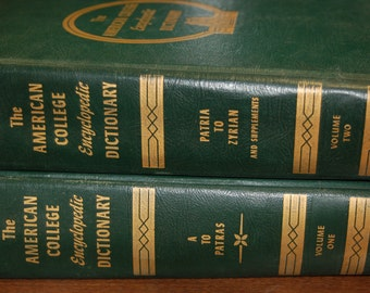 The AMERICAN COLLEGE Encyclopedic DICTIONARY * A to Patras - Vol 1 & Patria to Zyrian and Supplememts - Vol 2 * Vintage Hardback Books!