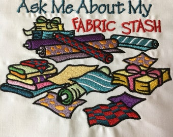 Ask Me About My Fabric Stash - Embroidered quilt block - ready to sew or frame 10 in block / sewist / quilter / fabric addict / DIY / quilt