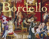 Bordello Limited Edition - 5ml A bawdy blend of red musk, blackberry, dry cocoa, sugar, pink grapefruit and wild blooms