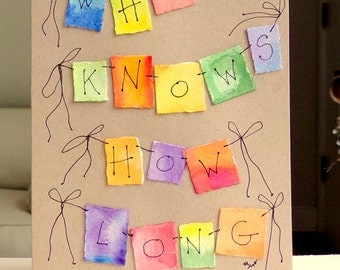 "Who Knows How Long I've Loved You..  Watercolor Original  Kraft Tan Card 5"""" x 6 7/8"" & Envelope  betrueoriginals"