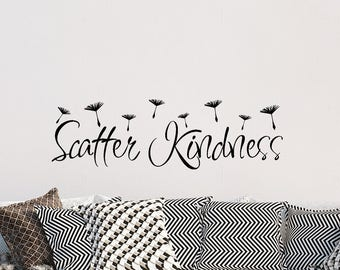 Scatter Kindness Vinyl Decal, Inspirational Quotes, Vinyl Stickers, Stickers, Wall Decor, Home Decor