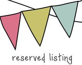 Reserved Listing for Carrie
