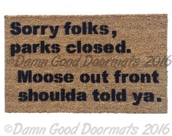 Park's closed, moose shoulda told ya. Wally World Vacation funny rude geek doormat