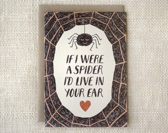 Funny Anniversary Card, Love Card - If I Were a Spider