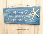 RESERVED for Jenni - Beach Sign, Tropical Sign, Tropical Decor, Toes in the Water, Coastal Decor, Beach Decor, Funny Beach Sign