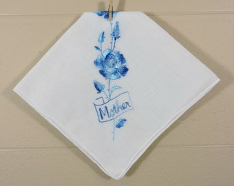Blue Vintage Mother Hankie / Embroidered Mother Hankie / Mother's Day Hankie