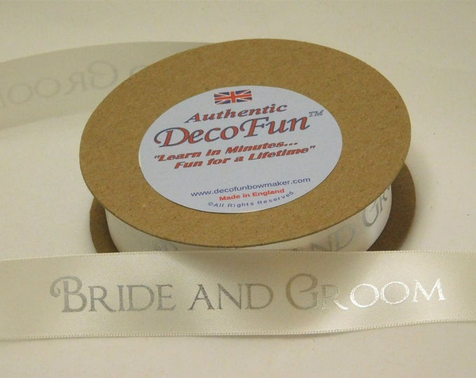 BRIDE & GROOM Single Face Satin Ribbon 5 yd Rolls 1 inch (24mm) Bridal White Woven Edge Made in England for wedding, floral, gift, scrapbook