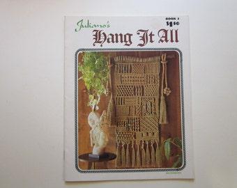 vintage macrame book - Juliano's HANG IT ALL book 2 - circa 1970s