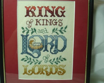 King of Kings and Lord of Lords Framed Cross Stitch .
