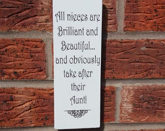 shabby chic all nieces are brilliant and beautiful aunt auntie sign plaque
