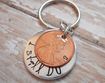 I Still Do Lucky Copper Penny Key Chain / Hand Stamped Coin / Anniversary / 1980 to 2016 Pennies In Stock