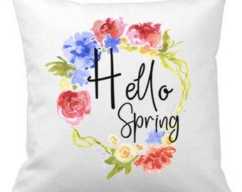 Throw Pillow, Hello Spring Pillow Cover, Calligraphy Decor, Floral Pillow, 18x18 Pillow, Housewarming Gift, Pillow Case, Spring Decor, Gift