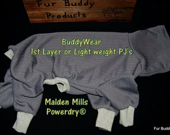 BuddyWear™ Malden Mills Powerdry®  for Layering or alone for lightweight warmth.