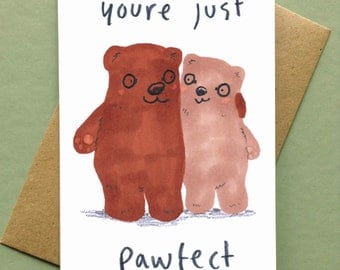 Bear Card You're Perfect Bears Greetings card Anniversary Card Wedding Card