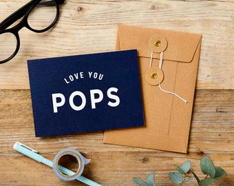 Love You Pops - Father's Day Card - Dad Birthday Card - First Father's Day - Father of the Bride - Gift for Dad