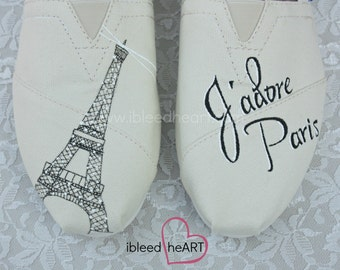 Eiffel Tower Toms Shoes - J'adore Paris - Travel Apparel - Adventure - Custom Painted - French Words - World Travel