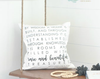 """By wisdom a house is built pillow cover 18"""""""