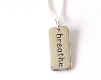 Breathe Necklace, Meditation Jewelry, Yoga Jewelry, Jewelry for Anxiety, Mindful Jewelry, Yoga Gifts, Inspirational Word Necklace