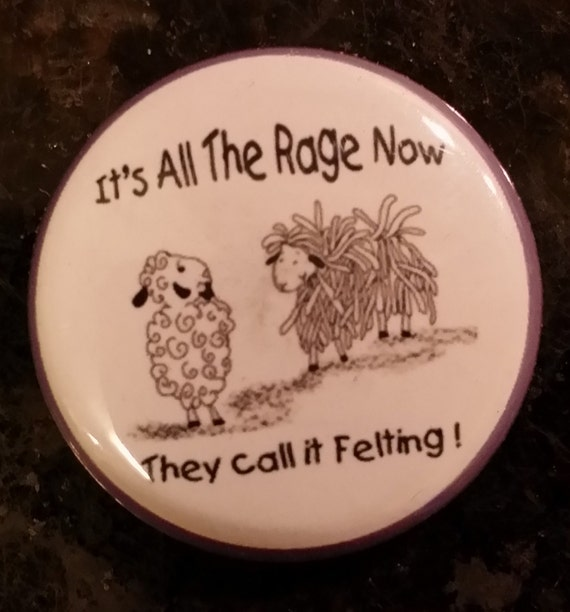 "2.25"" Pin back or magnet - Felting-It's all the Rage by Spinderellas Creations"