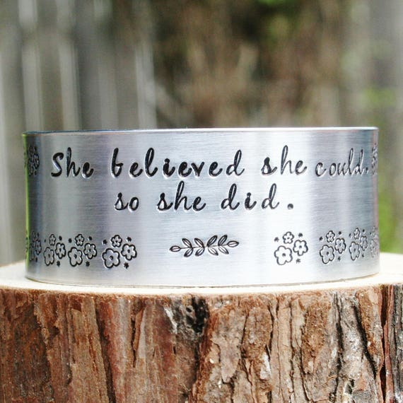 Bracelet WIDE Custom Hand Stamped Jewelry Cuff She Believed She Could So She Did Inspirational Inspiring Achievement Success Graduation