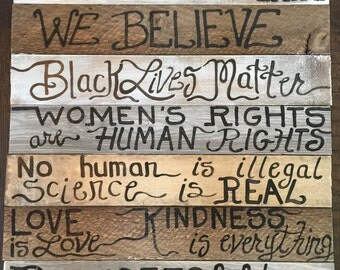 Refugees welcome In this house we believe black lives kindness is everything wood sign your words 7 Boards custom order ASSEMBED