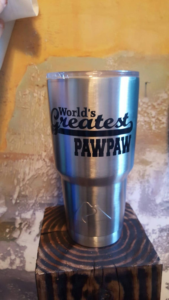 Worlds Greatest Pawpaw Sticker Stainless Steel Tumlber, World's Greatest Pawpaw Gift, World's Greatest Pawpaw present
