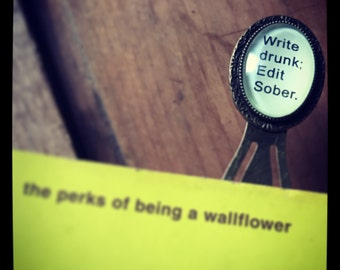 Bookmark, Write Drunk Edit Sober