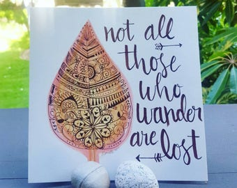 Not all those who wander are lost Watercolor Calligraphy Art