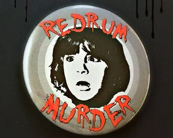 """Redrum, Danny Torrance- 2 1/4"""" Pin Back Button"""