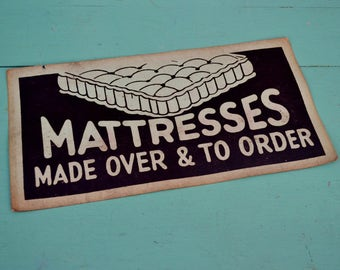 "Vintage Business Sign ""Mattresses Made Over & To Order"" Black Light Blue Cardstock Paper Poster Furniture Advertising Mattress Bed Sleep"