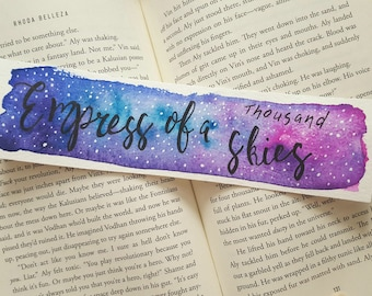 Empress of a Thousand Skies Watercolor Bookmark, Gift For Booklover