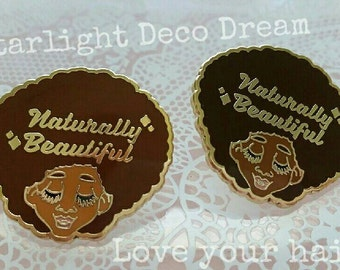 ONE Naturally Beautiful Black Woman Hard Enamel Pin Natural Hair Black Girl Magic Pride 30mm 1st prototype version