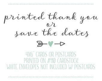 Printed Thank You Cards - Printed Save the Dates - Printed Invites - Cards & Envelopes - Thank You Postcard - Save the Date Postcard