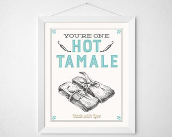 Tamale Kitchen Print - You're one hot tamale - Retro aqua cream vintage style mexican food mexico tamales funny food foodie art decor 8x10