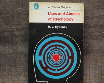 Psychology book, Uses and Abuses of Psychology by H. J. Eysenck vintage 1960s paperback book