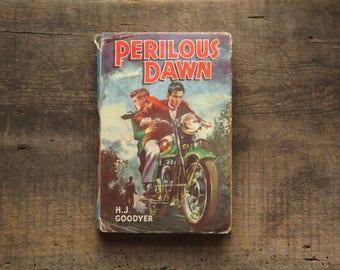 Vintage boys' book 1960s children's adventure story book Perilous Dawn by H. J. Goodyer