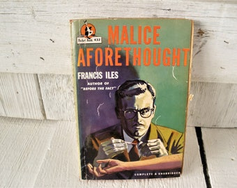 Vintage pulp fiction murder novel book Malice Aforethought by Francis Iles 1947 retro color cover paperback