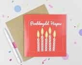 Cardiau Penblwydd Hapus/ Happy Birthday Card in Welsh