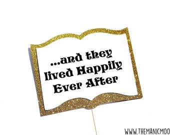 Photo Booth Props ~ Happily Ever After Storybook Sign ~ You Choose Glitter Color ~ Wedding Fairy Tale